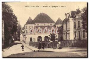 Old Postcard Bank Caisse d & # 39Epargne and Halle Saint Calais