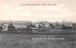 EF German's Planning Mill - Germans Corner, Pennsylvania