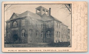 Fairfield Illinois~Public School Building~Professor Porter~McKinley Postal~1907