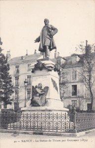 NANCY, Meurthe Et Moselle, France, 1900-1910´s; La Statue De Thiers Par Guil...