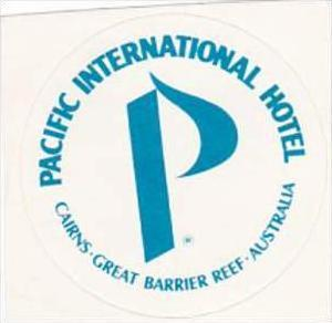 AUSTRALIA CAIRNS PACIFIC INTERNATIONAL HOTEL VINTAGE LUGGAGE LABEL