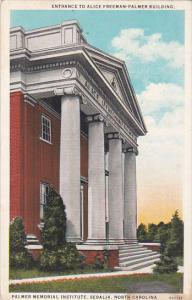 Entrance To Alice Freeman Palmer Building, Palmer Memorial Institute, SEDALIA...