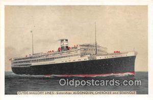 Clyde Mallory Lines Algonquin, Cherokee & Seminole Ship Postcard Post Card Al...