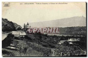 Old Postcard Aix les Bains and Chambery Vallee Chateau de la Roche