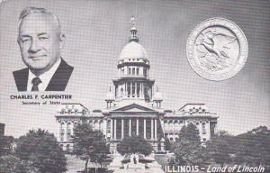Illinois Springfield State Capitol Building and Charles F Carpenter Secretary...