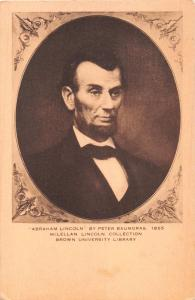 ABRAHAM LINCOLN BY PETER BAUMGRAS 1865~BROWN UNIVERSITY LIBRARY POSTCARD