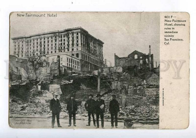 213940 EARTHQUAKE San-Francisco 1906 year New Fairmount Hotel