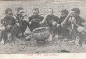 Dinner time , Natal Natives , South Africa , PU-1908