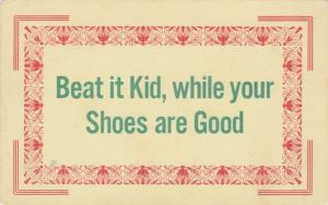 Humor - Beat it Kid, while your Shoes are Good - DB