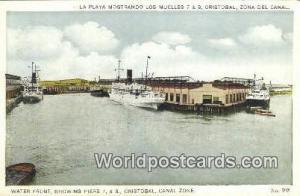 Republic of Panama, República de Panamá Water Front, Piers 7 & 8, Cristobal...