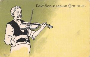 Comic Pun~Don't Fiddle Around~Come to Us~Older Man Plays Violin~Artist~1905