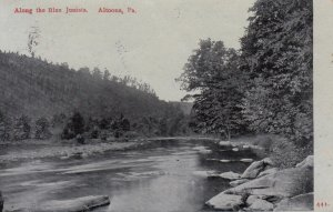 ALTOONA, Pennsylvania, PU-1909; Along The Blue Juniata