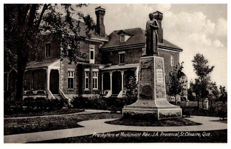 Canada  St.Cesaire Presbytere et Monument Rev.J.A. Provencal