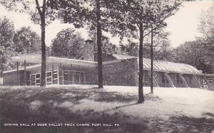 Pennsylvania Fort Hill Dining Hall At Deer Vally Y.M.C.A.Camps Artvue