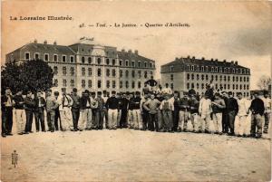 CPA AK Militaire - Toul - La Justice - Quartier d'Artillerie (696998)