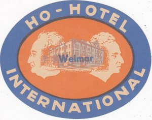 Germany Weimar Ho Hotel International Vintage Luggage Label sk3874