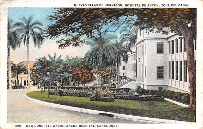 Panama Old Vintage Antique Post Card New Concrete Wards, Ancon Hospital Canal...