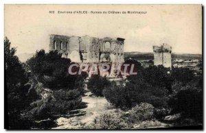 Old Postcard Environs d & # 39Arles Ruins of Chateau de Montmajour