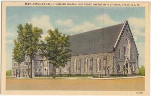 Kingsley Hall, Thoburn Chapel, Old Stone Methodist Church, Meadville, PA,