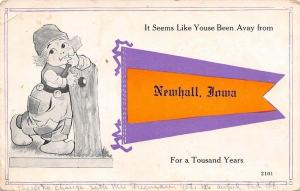 Newhall IA~Dutch Kid Leans On Stump~Been Away for a Tousand ?Years 1910 Pennant