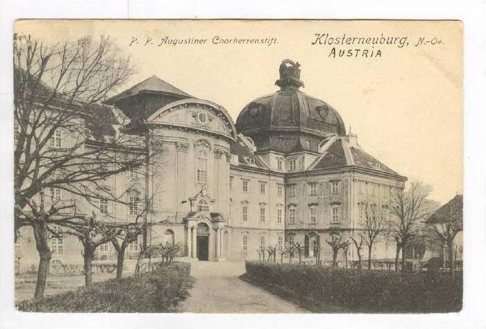 P.P.Augustiner Cnorherrenstift. Klosterneuberg, N.-Oe, Austria, PU-1913 Austria