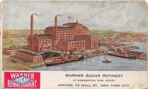 Advertising Post Card Warner Sugar Refinery New Jersey, USA Writing on back
