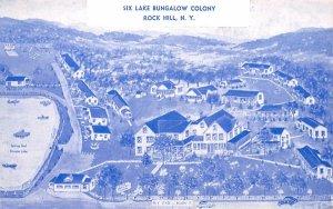 Six Lake Bungalow Colony Rock Hill, New York Postcard