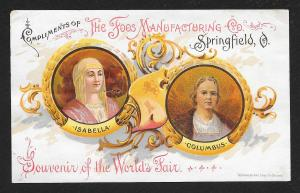 VICTORIAN TRADE CARD Foos Mfg Souvenir Worlds Fair Portraits Columbus & Isabella