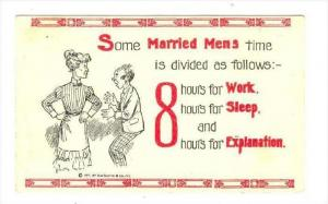 A married man's day  8 hrs for Work, Sleep & Explanation, 1913