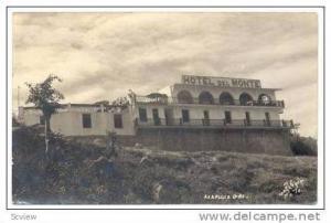 RP: Hotel Del Monte, Acapulco, Gro, Mexico, 30-50s
