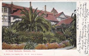 REDONDO, California, PU-1905; At Hotel Redondo