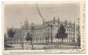 Main Building State Normal School, WEST CHESTER , Pennsylvania, PU-1905