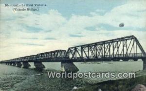 Montreal Canada, du Canada Le Pont Victoria, Bridge  Le Pont Victoria, Bridge