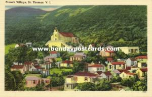 St. Thomas, V.I., French Village (1940s)