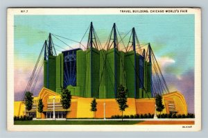 Chicago IL-Illinois, World's Fair, Travel Building, Linen c1933 Postcard