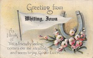 Whiting Iowa~Friendly Feeling Comes O'er Me Stealing~Good Luck~1918 Pennant PC