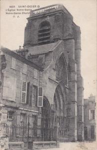 SAINT DIZIER, Haute Marne, France, 1900-1910's; L'Eglise Notre-Dame