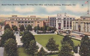 Delaware Wilmington Aerial View Rodney Sqare Showing Post Office And Public B...