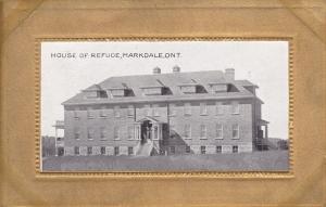 MARKDALE , Ontario , Canada , PU-1909 ; House of Refuge