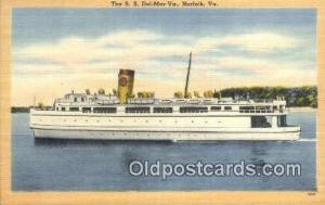 The SS Del Mar Va, Norfolk, Virginia, VA USA Ferry Ship Postcard Post Card  S...