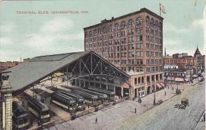 INDIANAPOLIS, Indiana, PU-1911; Trollies, Terminal Building