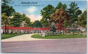 Walterboro, South Carolina Postcard PALMETTO COURT Motel Hwy 15 Roadside Linen