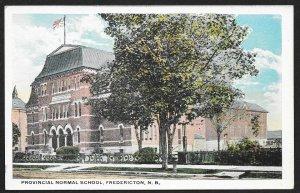 Provincial Normal School Fredericton CANADA Unused c1920s