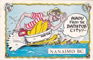 Comic, Man On A Hub-Tub & Sled, Ahoy From The Bathtub City!..., Nanaimo, Br...