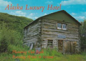 Alaska Luxury Hotel - Plumbing Out Back - Humor