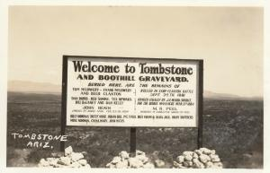 RP: TOMBSTONE, Arizona 1930-40s; Welcome to Tombstone & Boothill Graveyards Sign