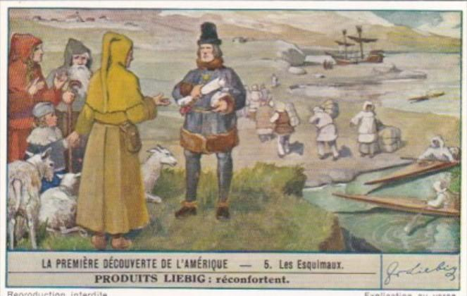 LIebig Trade Card S1483 First Discovery Of America No 5 Les Esquimaux