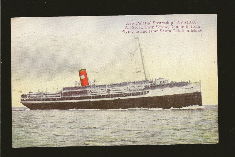 USA Postmarked 1922 Steamship AVALON Catalina Island Postcard
