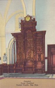 CIUDAD TRUJILLO , Rep. Dom. , 30-40s : Catedral. Trono Pontifical
