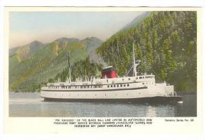 RP; Ferry Boat M.V. KAHLOKE,Black Ball Line, Vancouver island , B.C. , Cana...